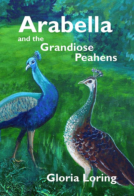Arabella and the Grandiose Peahens